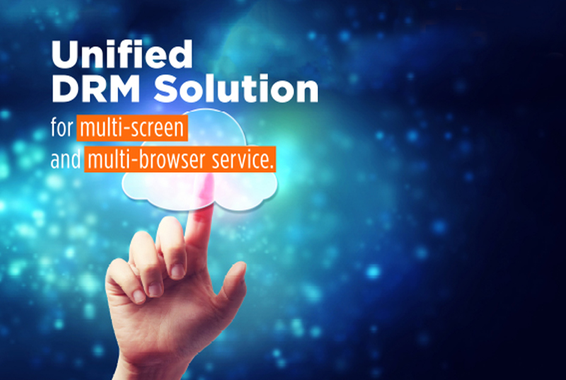 Unified DRM Solution for multi-Screen and multi browser service