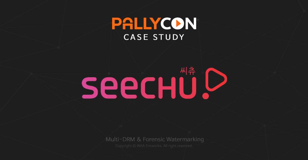 PallyCon case study : Lotte CultureWorks SEECHU