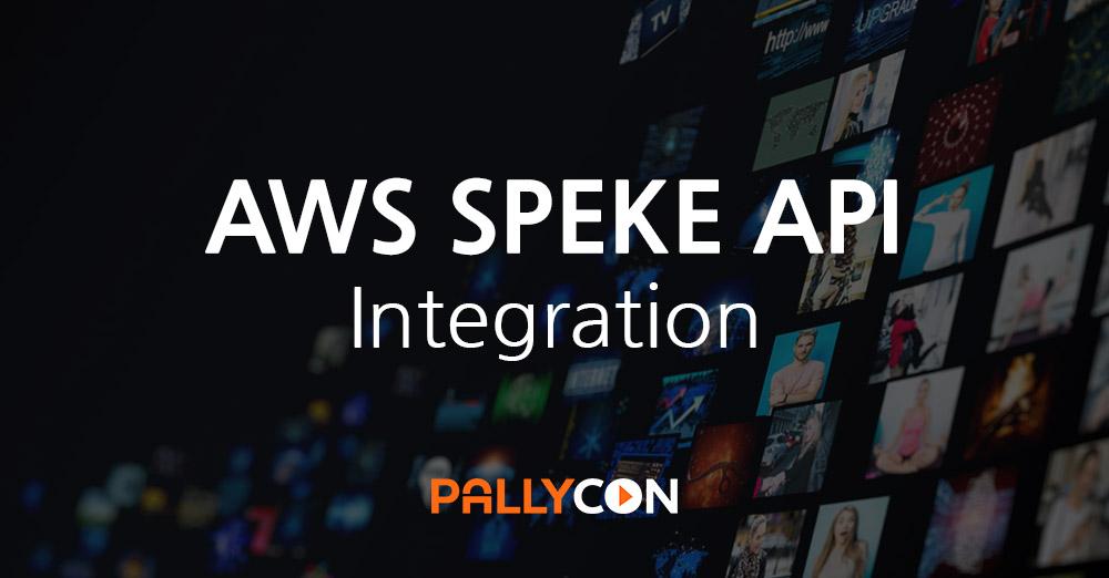 AWS SPEKE API integration with PallyCon