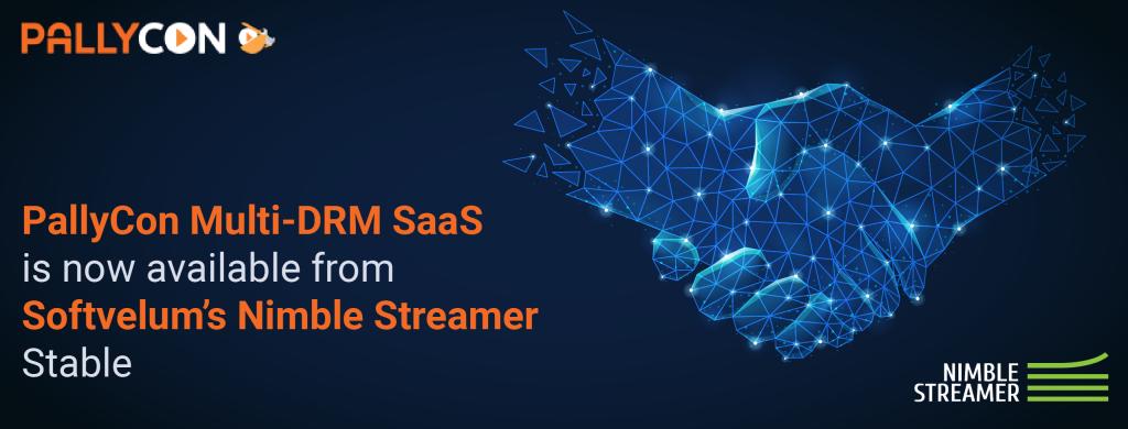 PallyCon Multi DRM - Softvelum's Nimble Streamer Partnership